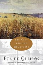The City and the Mountains : New Directions Books - Jose Maria de Eca de Queiros