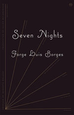 Seven Nights : New Directions Paperbook - Jorge Luis Borges
