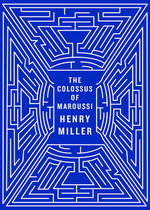 The Colossus of Maroussi : New Directions Paperbook - Henry Miller