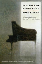 Piano Stories - Felisberto Hernandez