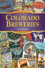 Colorado Breweries - Dan Rabin