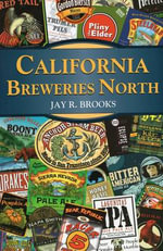 California Breweries North : North - Jay Brooks