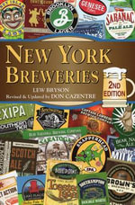 New York Breweries : 2nd Edition - Lew Bryson