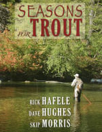 Seasons for Trout - Rick Hafele