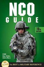 NCO Guide : 10th Edition - Dan Elder