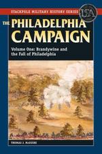 The Philadelphia Campaign: Volume one : Brandywine and the Fall of Philadelphia - Thomas J. McGuire