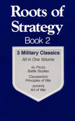 Roots of Strategy: Bk. 2 : 3 Military Classics - Carl von Clausewitz
