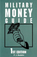 Military Money Guide - P.J. Budahn