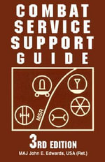Combat Service Support Guide - John M. Edwards