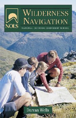 NOLS Wilderness Navigation : NOLS Library - Darran Wells