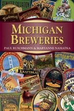 Michigan Breweries - Paul Ruschmann