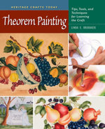 Theorem Painting : Tips, Tools, and Techniques for Learning the Craft - Linda E. Brubaker