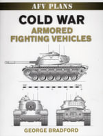 Cold War Armored Fighting Vehicles - George Bradford