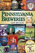 Pennsylvania Breweries - Lew Bryson