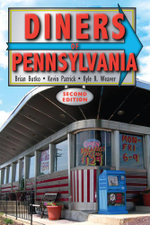 Diners of Pennsylvania - Brian Butko