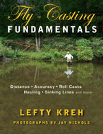 Fly-Casting Fundamentals : Distance, Accuracy, Roll Casts, Hauling, Sinking Lines, and More - Lefty Kreh