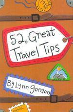52 Decks : Great Travel Tips - Lynn Gordon