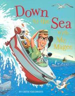Down to the Sea with Mr.Magee - Chris Van Dusen