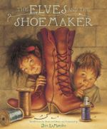 The Elves and the Shoemaker - Jim LaMarche