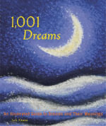 1001 Dreams : An Illustrated Guide to Dreams and Their Meanings - Jack Altman