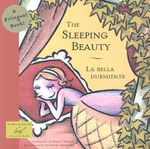 The Sleeping Beauty/ La Bella Dumiente : Bilingual Fairy Tales (Paperback) - Miquel Desclot