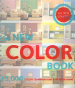 The New Color Book : 45,000 Color Combinations for Your Home - Emma Clegg