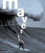Maverick'S : The Story of Big Wave Surfing - Matt Warshaw