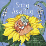Snug as a Bug - Michael Elsohn Ross