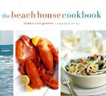 The Beach House Cookbook - Barbara Scott-Goodman