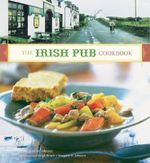 The Irish Pub Cookbook - Margaret M. Johnson