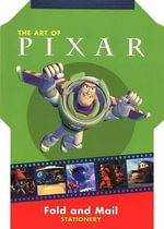 The Art of Pixar Fold and Mail Stationery : Fold And Mail Stationery - Chronicle Books