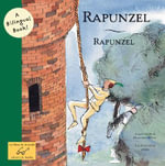 Rapunzel : Bilingual Fairy Tales (Hardcover) - Brothers Grimm