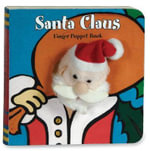 Santa Claus : Finger Puppet Book - Chronicle Books