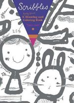 Scribbles : A Really Giant Drawing and Coloring Book - Taro Gomi