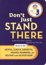 Don't Just Stand There - Elissa Stein