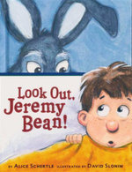 Look Out, Jeremy Bean! - Alice Schertle