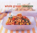 New Whole Grain Cookbook - Robin Asbell