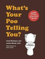 What's Your Poo Telling You? - Josh Richman
