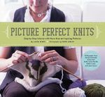 Picture Perfect Knits - Laura Birek