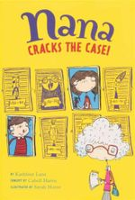 Nana Cracks the Case! - Kathleen Lane