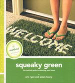 Squeaky Green : The Method Guide to Detoxing Your Home - Eric Ryan