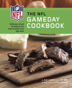 NFL Gameday Cookbook - Ray Lampe