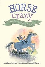 The Silver Horse Switch : Horse Crazy Series - Alison Lester