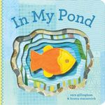 In My Pond - Sara Gillingham