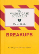 Worst-Case Scenario Pocket Guide : Breakups - David Borgenicht