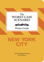 Worst-case Scenario Pocket Guide : New York - David Borgenicht