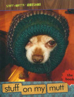 Stuff on My Mutt : The Book - Mario Garza