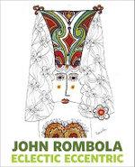 John Rombola Monograph - John Rombola