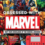 Obsessed With Marvel : Test Your Knowledge of the Marvel Universe  - Peter Sanderson