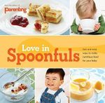 Love in Spoonfuls - Parenting Magazine
